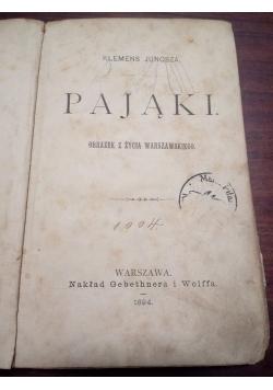 Pająki, 1894 r.