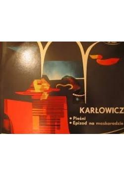 Karłowicz: Pieśni, epizod na maskaradzie, płyta winylowa