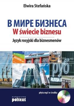 W świecie biznesu Język rosyjski dla biznesmenów