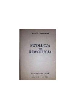 Ewolucja czy rewolucja