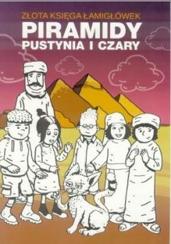 Złota księga łamigówek. Piramidy, pustynia i czary