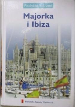 Podróże marzeń. Majorka i Ibiza