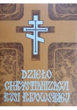 Dzieło Chrystianizacji Rusi Kijowskiej