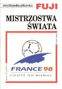 Encyklopedia piłkarska FUJI Mistrzostwa Świata - Francja 1998  (tom 21)