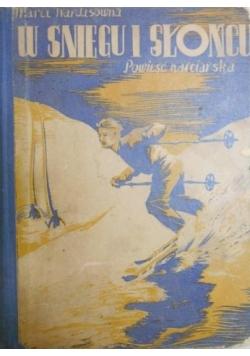 W śniegu i słońcu, 1939 r.