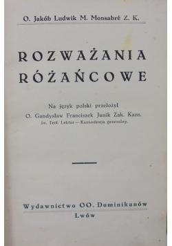 Rozważania różańcowe, 1930 r.