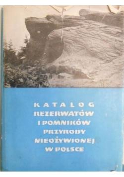 Katalog rezerwatów i pomników przyrody nieożywionej w Polsce