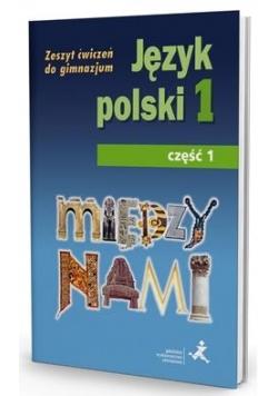 J.Polski GIM 1/1 Między Nami ćw. wersja A GWO