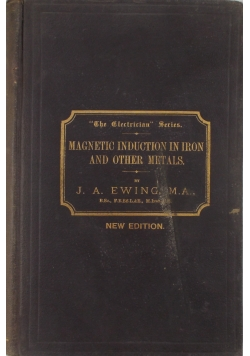 Magnetic induction in iron and other metals.