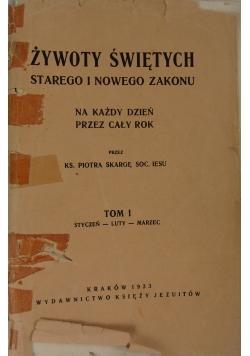 Żywoty Świętych Starego i Nowego Zakonu, Tom I, 1933 r.