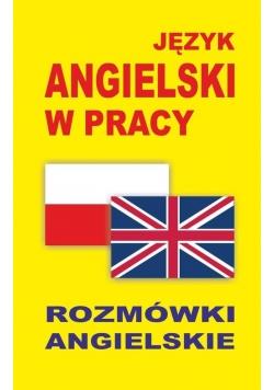 Język angielski w pracy Rozmówki angielskie
