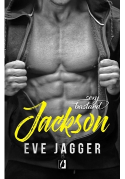 Sexy bastard. Jackson