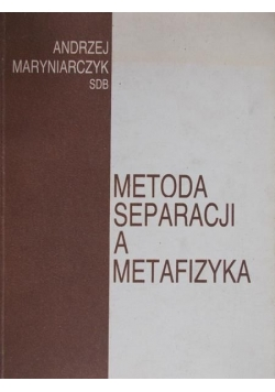 Metoda separacji a metafizyka