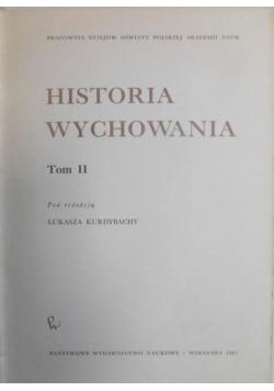 Historia wychowania , tom II