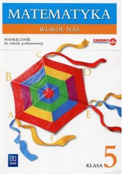 Matematyka wokół nas 5 Podręcznik