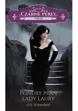 Czarne Perły T.20 Ponury plan lady Laury