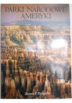 Parki narodowe Ameryki