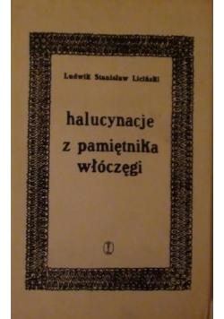 Halucynacje z pamiętnika włóczęgi