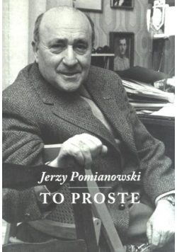 Jerzy Pomianowski. To proste