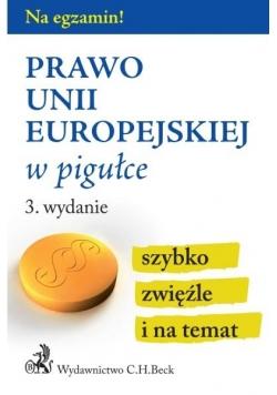 Na egzamin! Prawo Unii Europejskiej w pigułce w.3