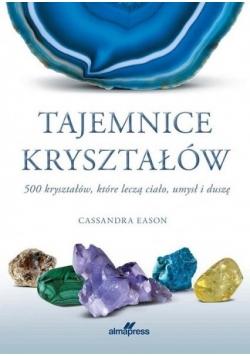 Tajemnice kryształów 500 kryształów, które leczą