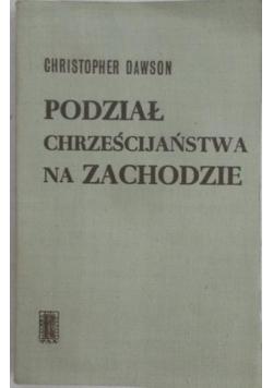 Podział chrześcijaństwa na zachodzie