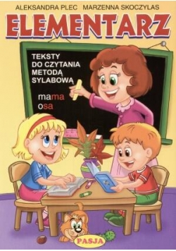 Elementarz. Teksty do czyt. met. sylabową br PASJA