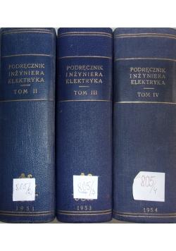 Podręcznik inżyniera Elektryka,  tom II - IV