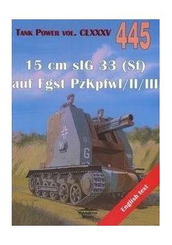 15 cm sIG 33 (Sf) auf Fgst... Tank Power 445