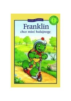 Franklin chce miec hulajnogę. Czytamy...