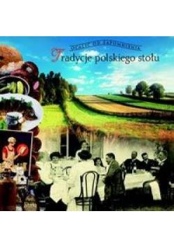 Tradycje polskiego stołu - Ogrodowska Barbara