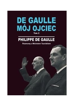 De Gaulle mój ojciec tom 2, nowa