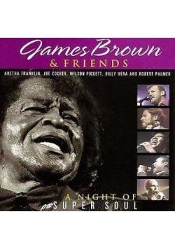 James Brown & Friends Night of Super Soul CD