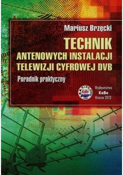 Technik antenowych instalacji telewizji cyfrowej DVB