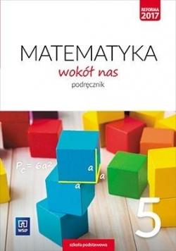 Matematyka Wokół nas SP 5 Podr. WSiP