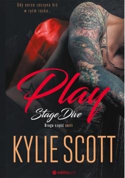 Play Stage Dive. Część II