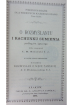 O rozmyślaniu i rachunku sumienia, reprint z 1890r