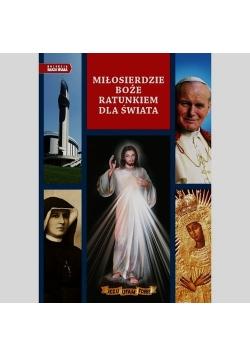 Album 19 Miłosierdzie Boże ratunkiem dla świata