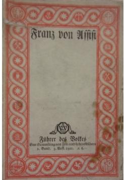 Franz von Assisi, 1913 r.