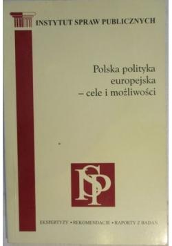 Polska polityka europejska - cele i możliwości