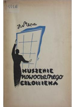 Kuszenie Nowoczesnego człowieka ,1937r.