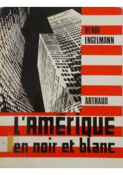 L' amerique en noir et blanc