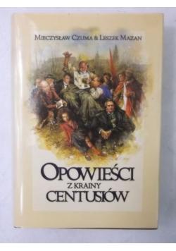 Opowieści z krainy Centusiów