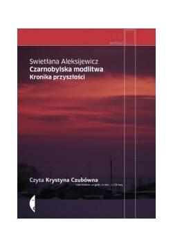 Czarnobylska modlitwa. Audiobook