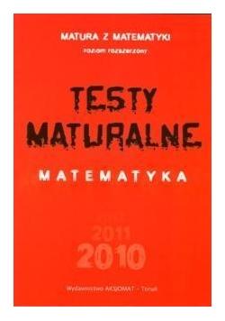 Testy maturalne matematyka Z.R. 2011