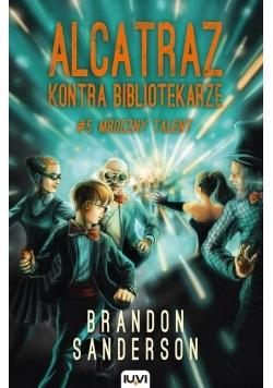 Alcatraz kontra Bibliotekarze T.5. Mroczny talent