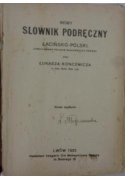 Nowy słownik podręczny łacińsko-polski, 1925r.