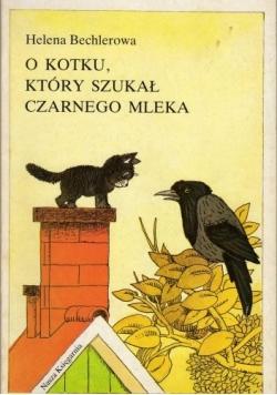 O kotku, który szukał czarnego mleka