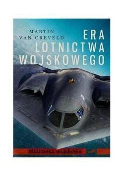 Era lotnictwa wojskowego