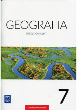 Geografia 7 Zeszyt ćwiczeń